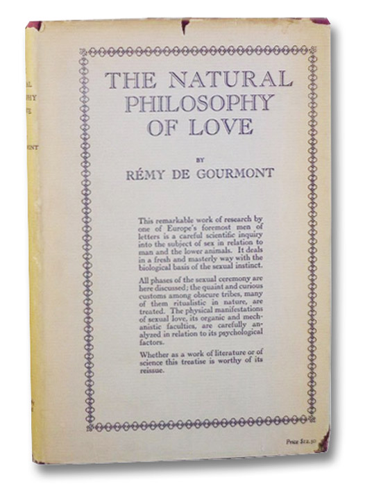 The Natural Philosophy of Love, Gourmont, Remy De; Pound, Ezra (Translator)