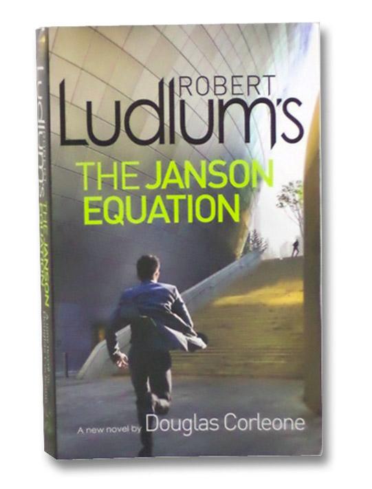 [Robert Ludlum's] The Janson Equation, Corleone, Douglas; Ludlum, Robert