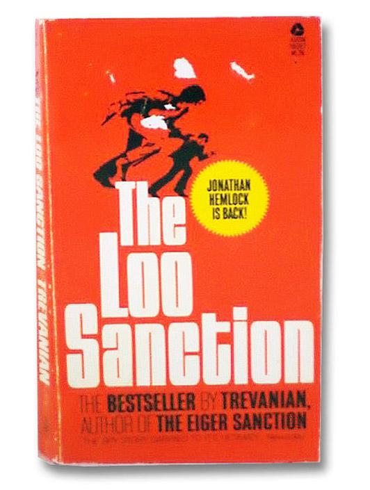 The Loo Sanction (Jonathan Hemlock, Book 2), Trevanian