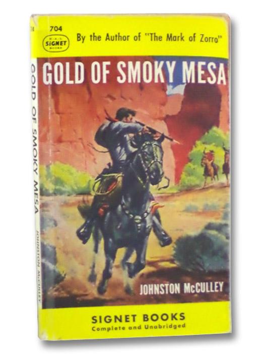 Gold of Smoky Mesa, McCulley, Jonston