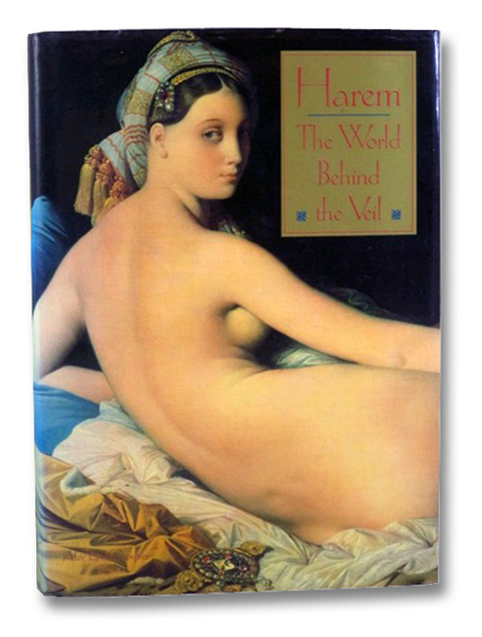 Harem: The World Behind the Veil, Croutier, Alev Lytle
