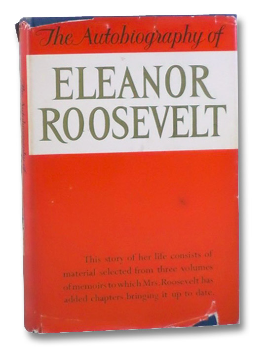 The Autobiography of Eleanor Roosevelt, Roosevelt, Eleanor