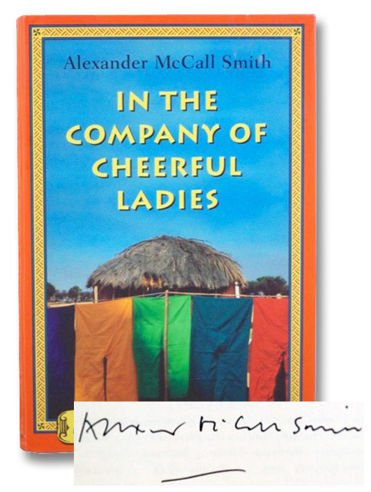 In the Company of Cheerful Ladies (No. 1 Ladies' Detective Agency, Book 6), McCall Smith, Alexander