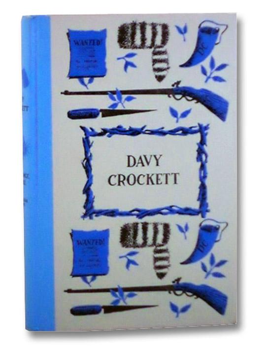 Davy Crockett, Rourke, Constance; Seaton, Walter