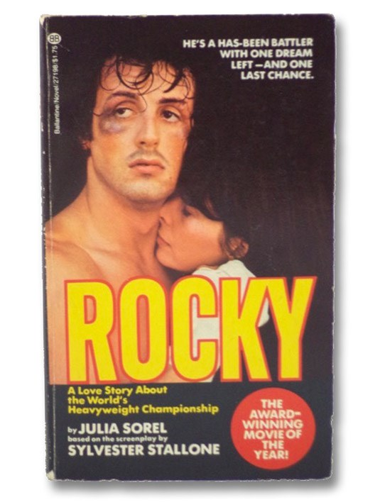 Rocky: A Love Story About the World's Heavyweight Championship, Sorel, Julia