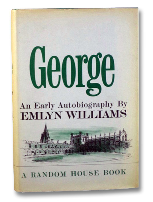 George: An Early Autobiography, Williams, Emlyn