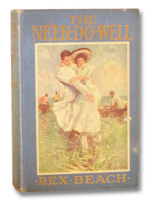 The Ne'er-Do-Well, Beach, Rex; Christy, Howard Chandler