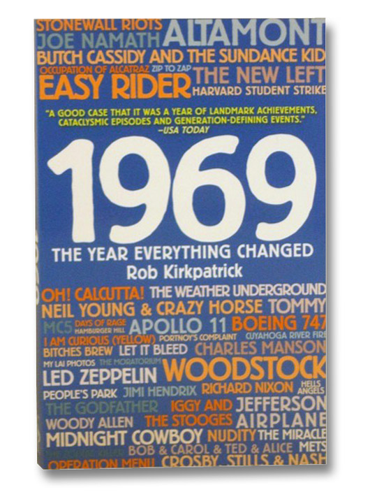 1969: The Year Everything Changed, Kirkpatrick, Rob