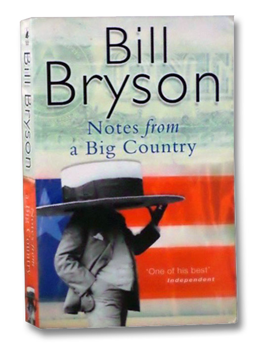 Notes from a Big Country, Bryson, Bill