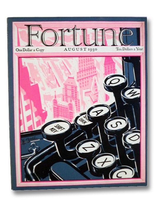 Fortune Magazine Volume II [2], Number 2, August 1930, Luce, Henry R.; et al