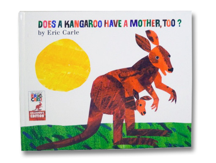 Does a Kangaroo Have a Mother, Too?, Carle, Eric