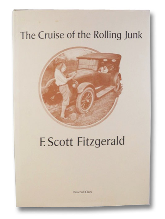 The Cruise of the Rolling Junk, Fitzgerald, F. Scott