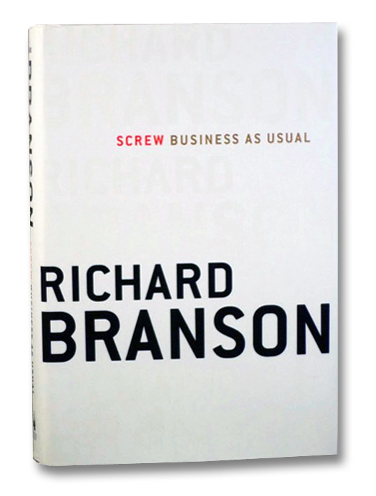 Screw Business As Usual, Branson, Richard