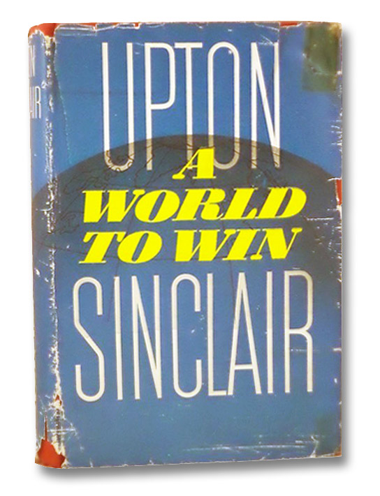 A World to Win, Sinclair, Upton