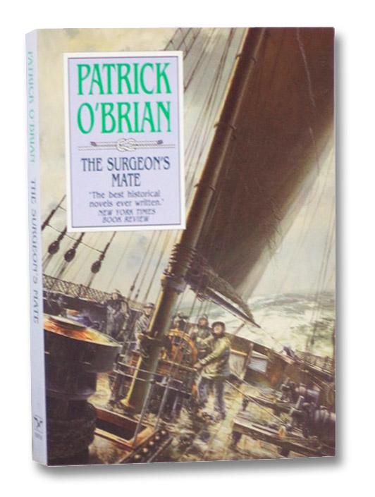 The Surgeon's Mate, O'Brian, Patrick