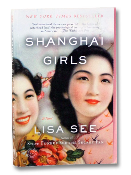 Shanghai Girls: A Novel, See, Lisa