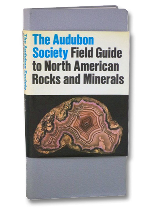 The Audubon Society Field Guide to North American Rocks and Minerals, Chesterman, Charles W.; Lowe, Kurt E.