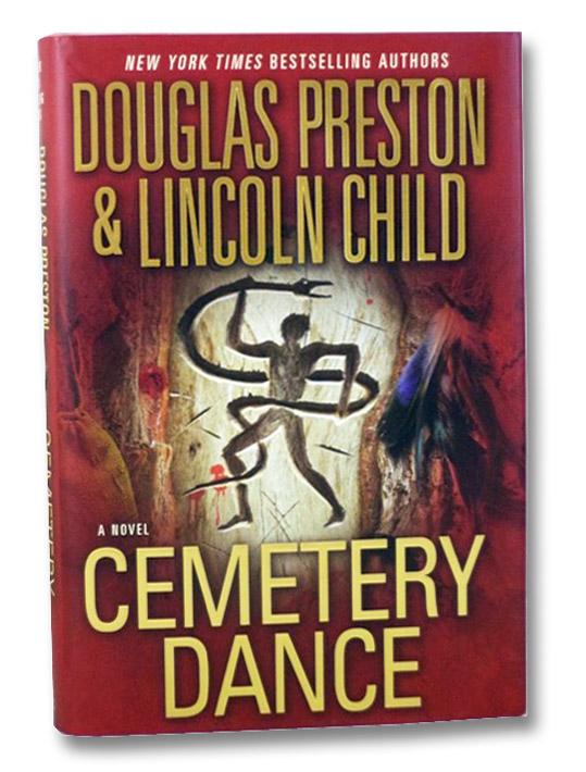 Cemetery Dance: A Novel, Preston, Douglas; Child, Lincoln