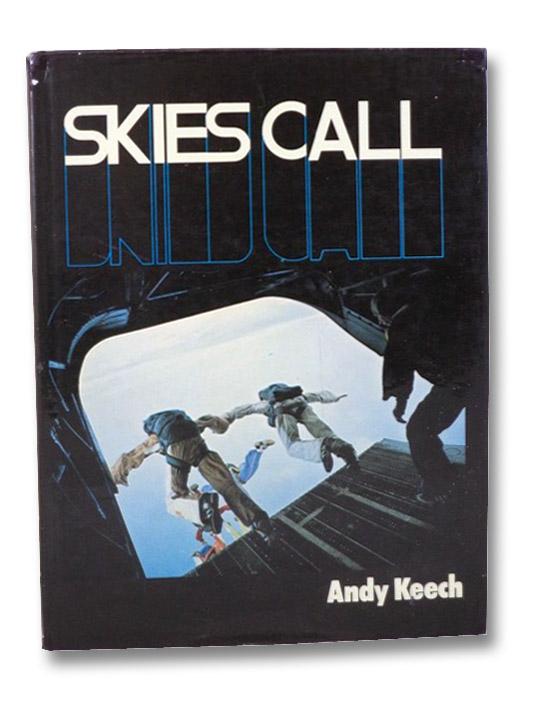 Skies Call, Keech, Andy