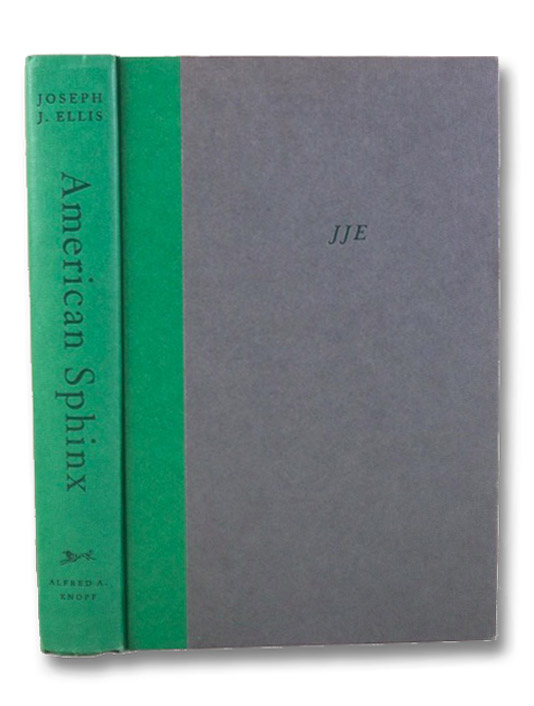 American Sphinx: The Character of Thomas Jefferson, Ellis, Joseph J.