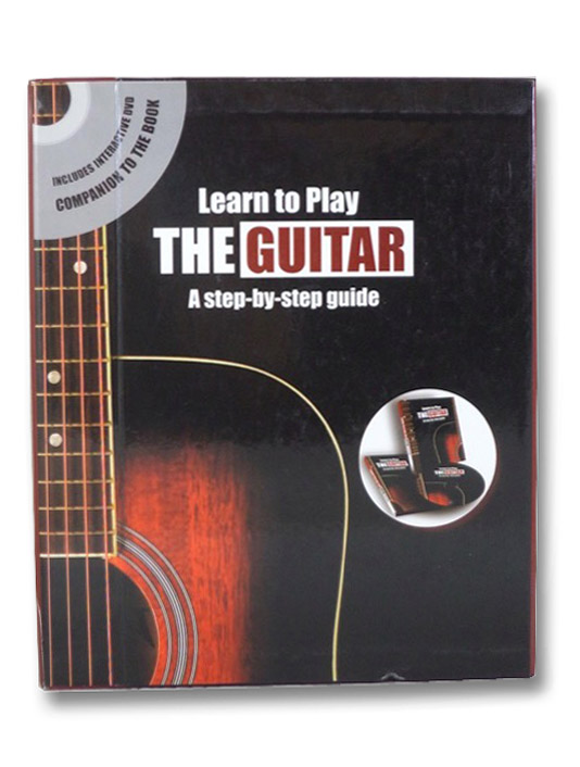 Learn to Play the Guitar: A Step-by-Step Guide, Includes Interactive DVD Companion to the Book