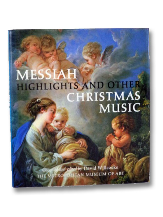 Messiah Highlights and Other Christmas Music (The Metropolitan Museum of Art), Willcocks, David