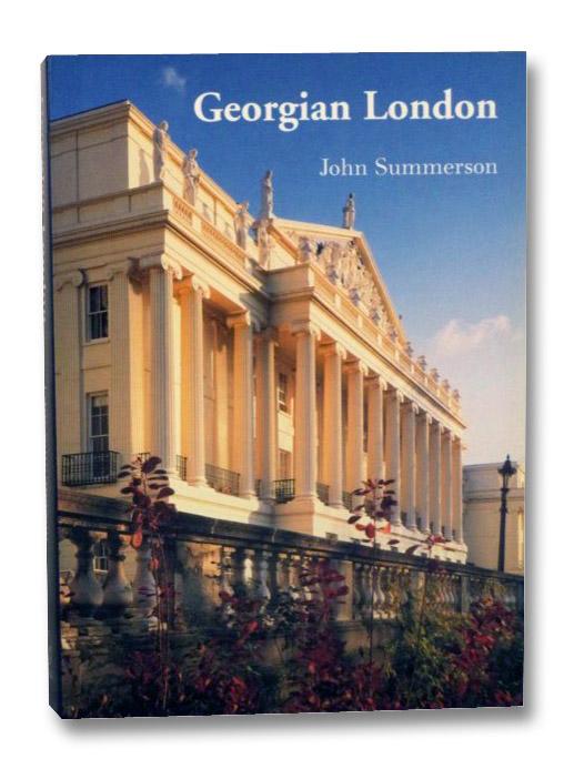 Georgian London, Summerson, John; Colvin, Howard