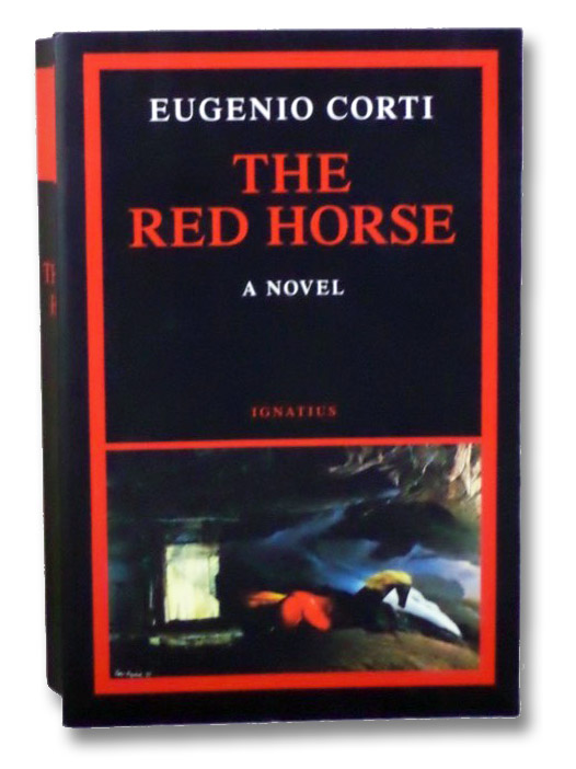 The Red Horse: A Novel, Corti, Eugenio