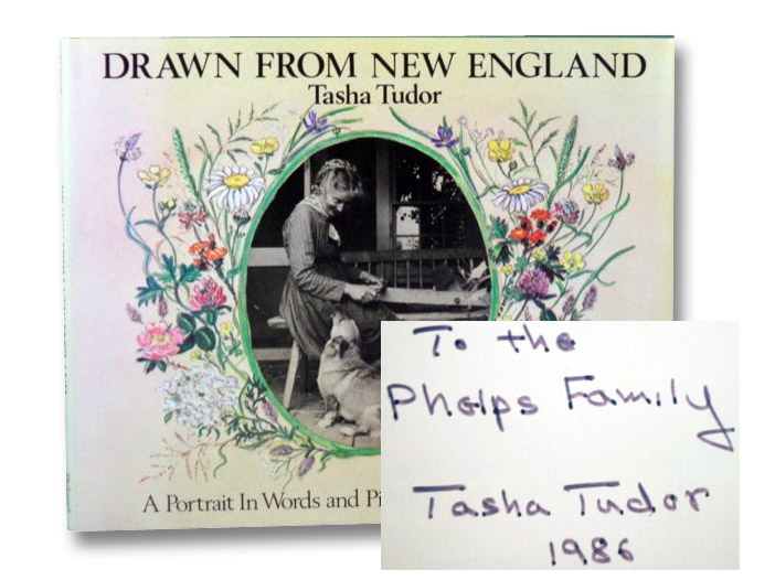 Drawn From New England: Tasha Tudor -- A Portrait in Words and Pictures, Tudor, Bethany