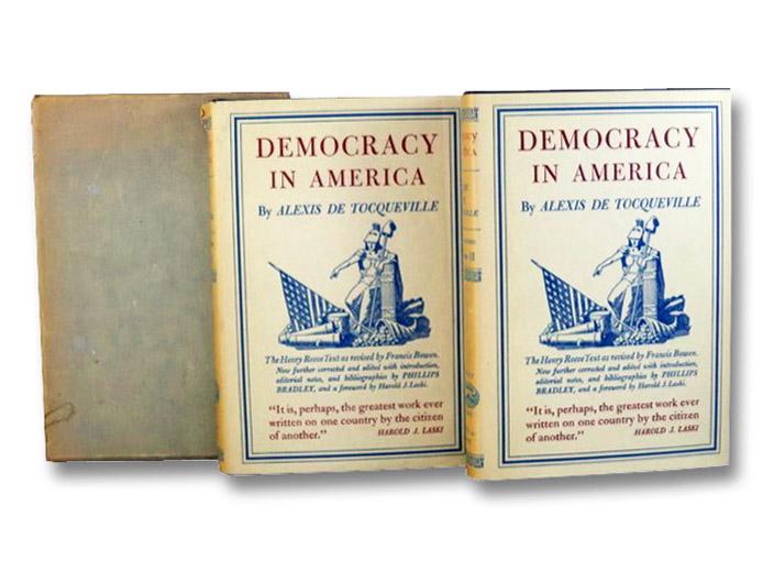Democracy in America, in Two Volumes, de Tocqueville, Alexis; Reeve, Henry;Bowen, Francis; Bradley, Phillips; Laski, Harold J.