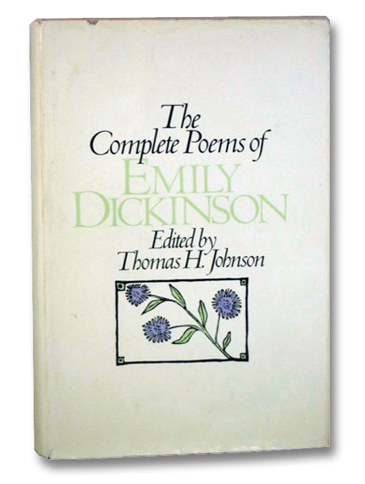 The Complete Poems of Emily Dickinson, Dickinson, Emily; Johnson, Thomas H.