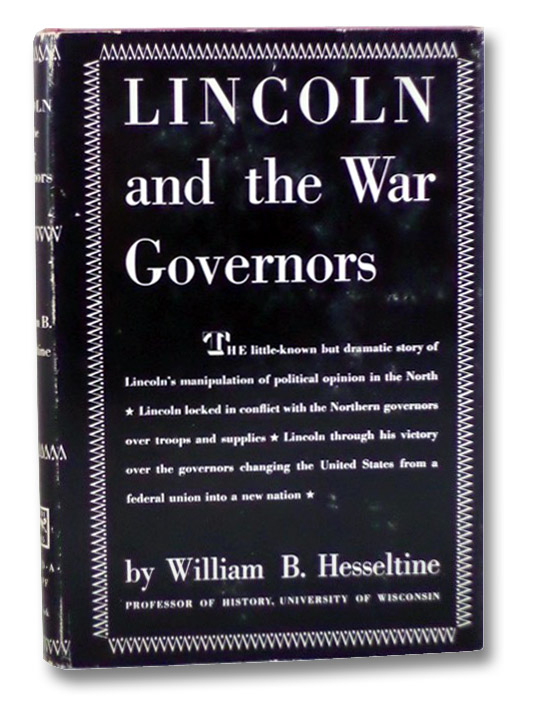 Lincoln and the War Governors, Hesseltine, William B.