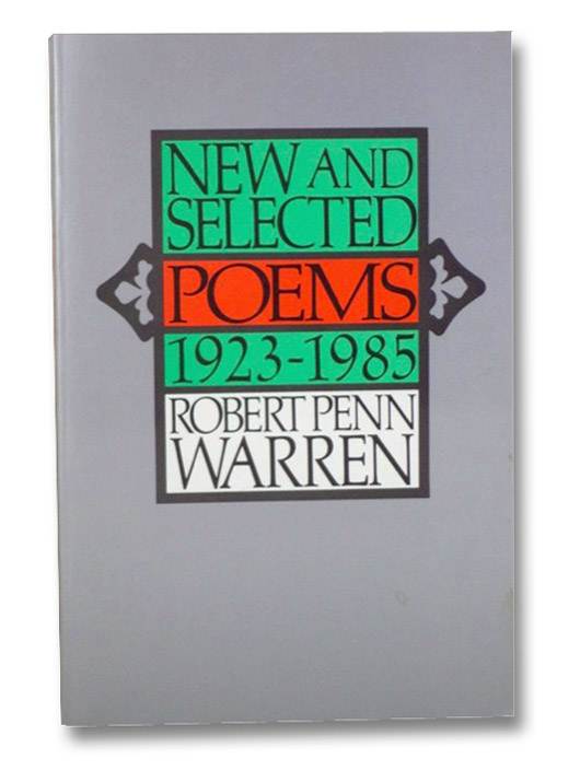 New and Selected Poems, 1923-1985, Warren, Robert Penn