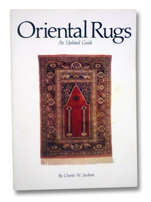 Oriental Rugs, Jacobsen, Charles W.
