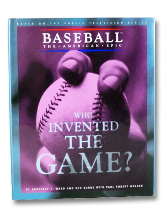 Who Invented The Game?, Ward, Geoffrey C.