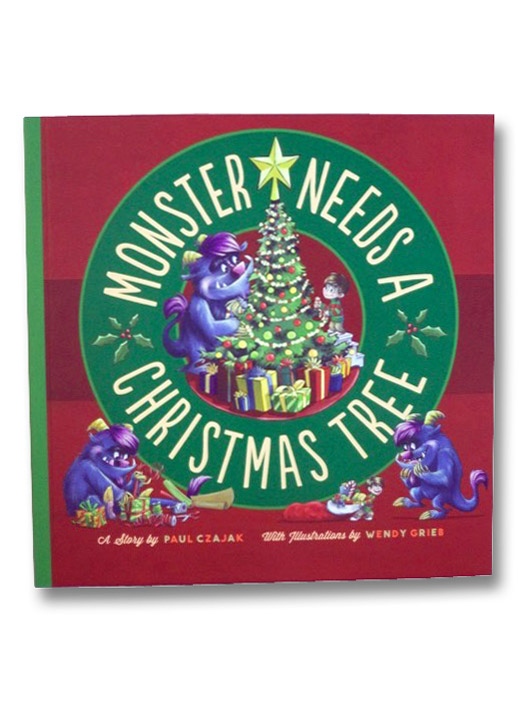 Monster Needs a Christmas Tree, Czajak, Paul