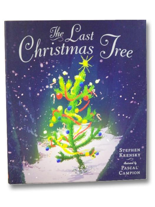 The Last Christmas Tree, Krensky, Stephen