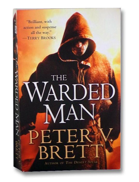 The Warded Man, Brett, Peter V.