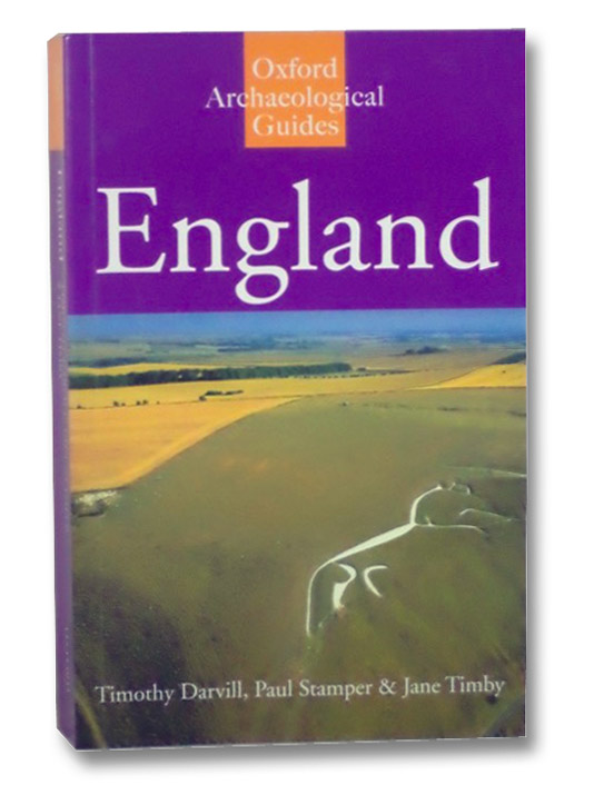 England (Oxford Archaeological Guides), Darvill, Timothy; Stamper, Paul; Timby, Jane