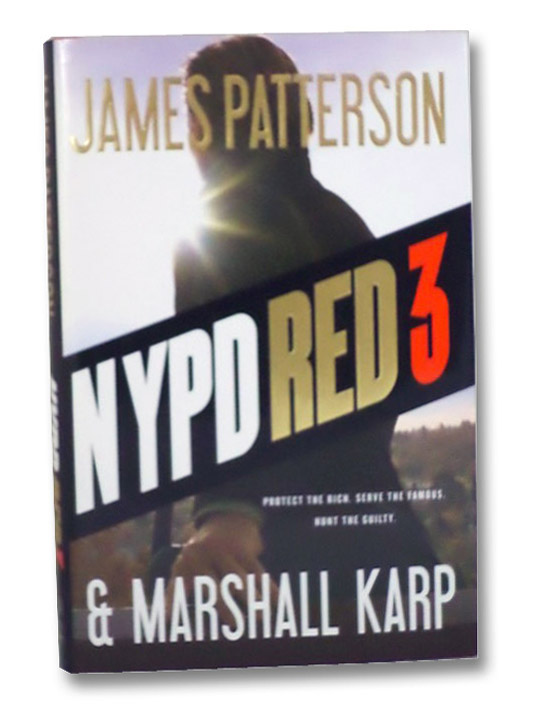 NYPD Red 3, Patterson, James; Karp, Marshall