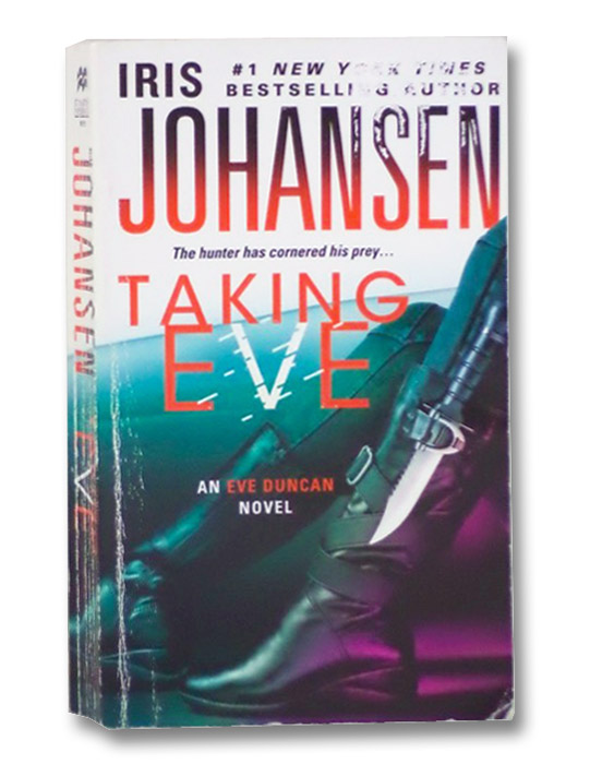 Taking Eve (An Eve Duncan Novel), Johansen, Iris