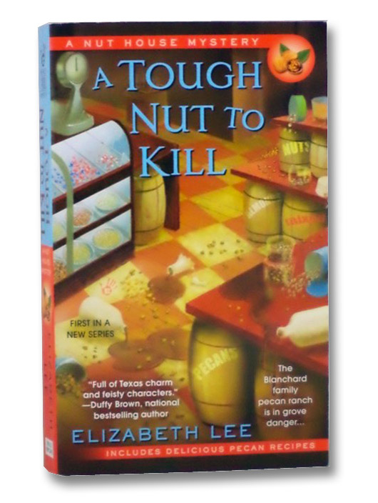 A Touch Nut to Kill (A Nut House Mystery), Lee, Elizabeth