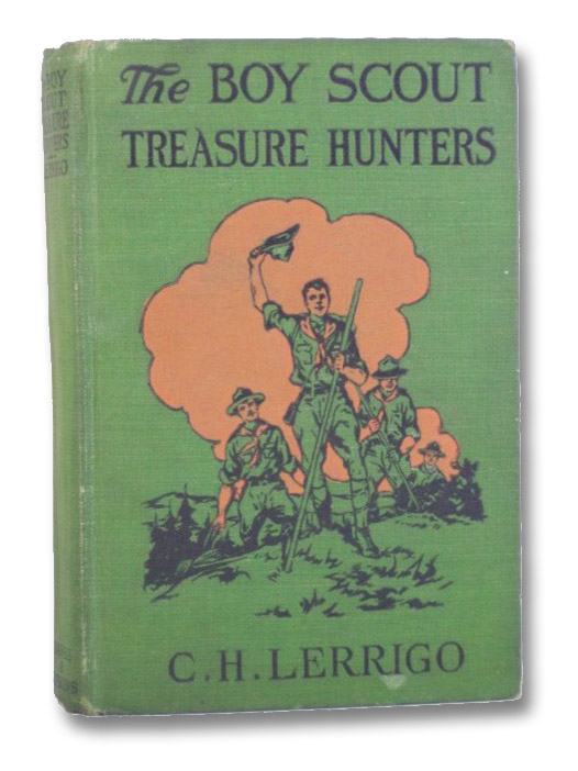 The Boy Scout Treasure Hunters, or the Lost Treasure of Buffalo Hollow (The Boy Scout Life Series, Book 4), Lerrigo, C.H.; Wrenn, Charles L.