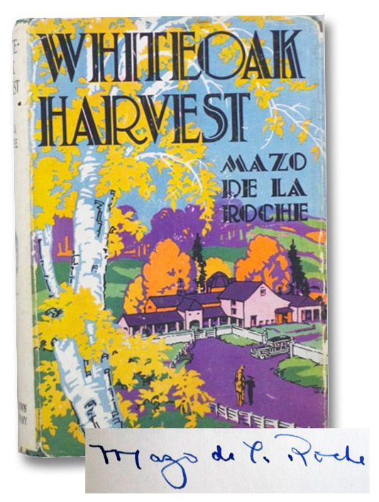 Whiteoak Harvest: Signed First Edition, De La Roche, Mazo