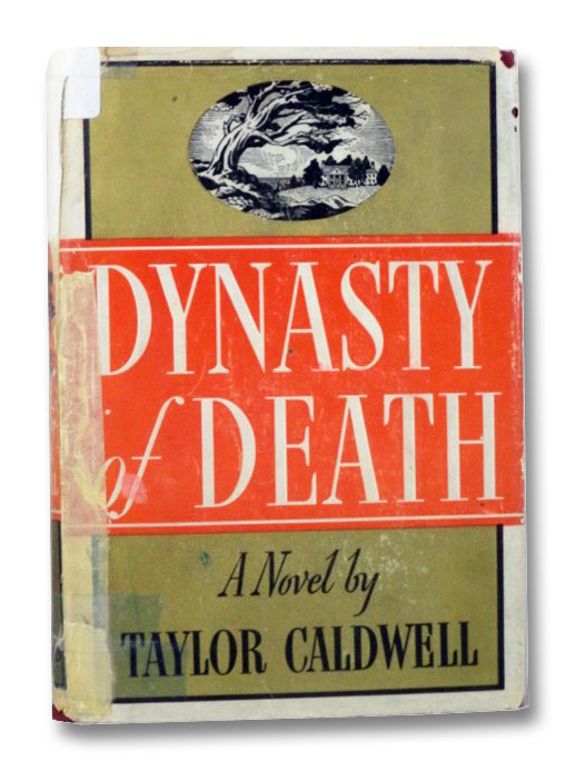 Dynasty of Death: First Edition, Caldwell, Taylor