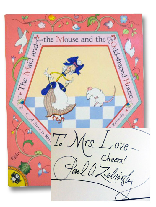 The Maid and the Mouse and the Odd-Shaped House: A Story in Rhyme, Zelinsky, Paul O.