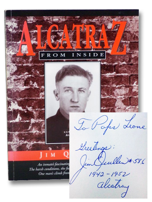 Alcatraz from Inside: The Hard Years, 1942-1952, Quillen, Jim