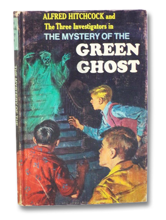 Alfred Hitchcock and the Three Investigators in the Mystery of the Green Ghost (Alfred Hitchcock Mystery Series, Book 4), Arthur, Robert; Kane, Harry