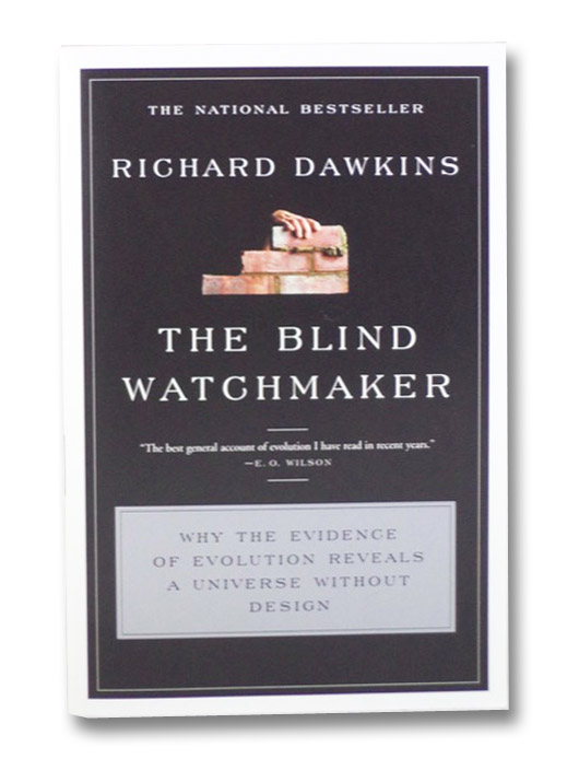 The Blind Watchmaker: Why the Evidence of Evolution Reveals a Universe without Design, Dawkins, Richard