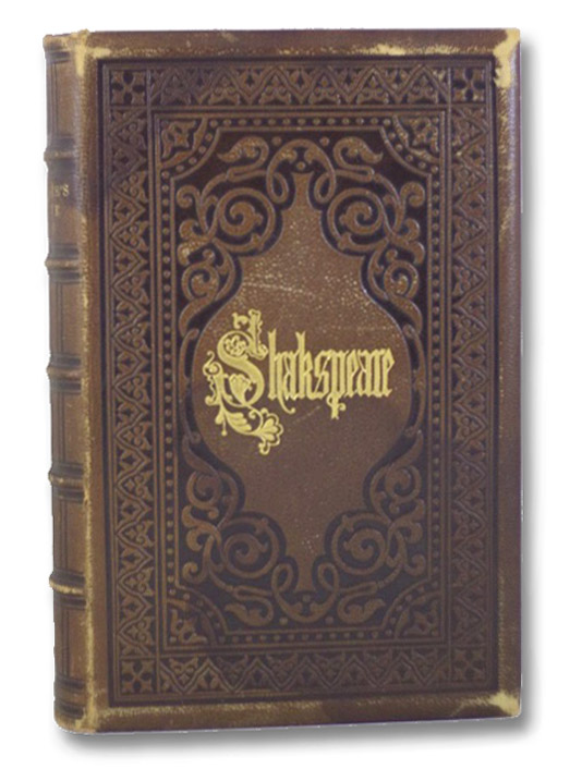 The Works of William Shakespeare, Complete. Accurately Printed from the Text of the Corrected Copy Left by the Late George Stevens, Esq. with a Memoir, in One Volume., Shakespeare, William; Stevens, George; Chalmers, Alexander